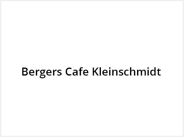 Bergers Cafe Kleinschmidt